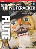 Tchaikovsky's The Nutcracker -For Flute-: Noten, CD für Flöte -