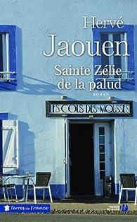 Sainte Zélie de la palud par Hervé Jaouen