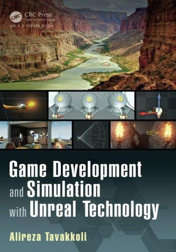 Game Development and Simulation with Unreal Technology por Alireza Tavakkoli