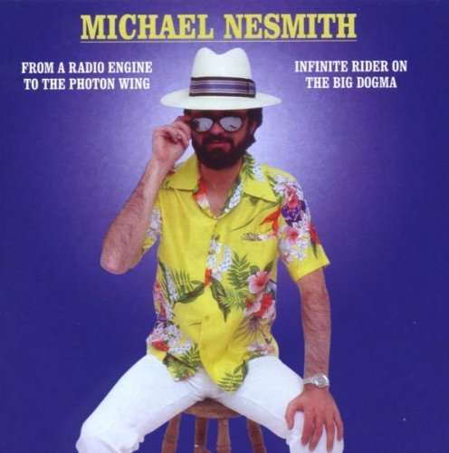 From a Radio Engine to the Photon Wing/Infinite Riders On The Big Dogma by Michael Nesmith