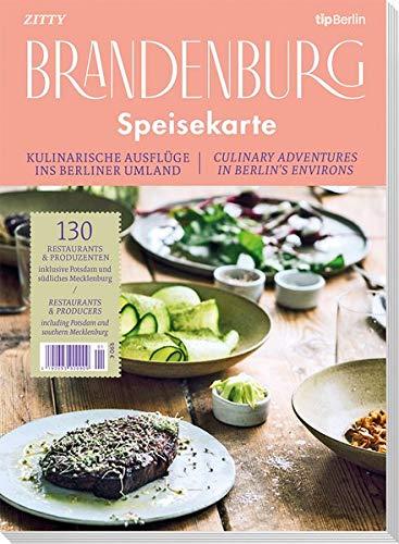 Speisekarte Brandenburg: Die 130 besten Restaurants und Produzenten in Brandenburg, Potsdam und südlichem Mecklenburg