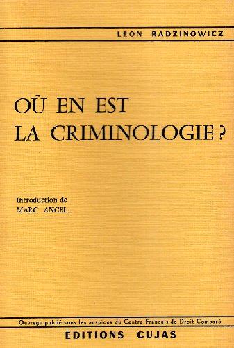 Où en est la criminologie ? par Léon Radzinowicz