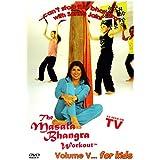 Masala Bhangra Workout 5: For Kids