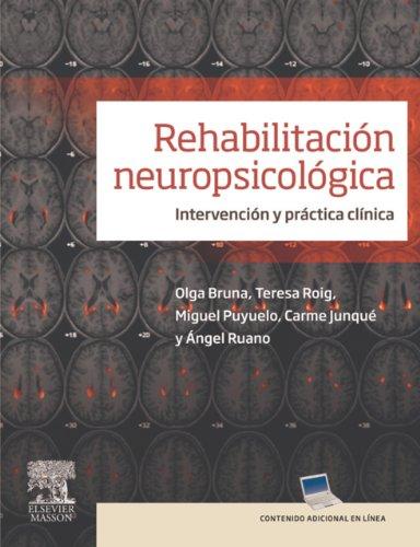 Rehabilitación neuropsicológica + StudentConsult en español: Intervención y práctica clínica