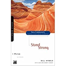 1 Peter: Stand Strong (New Community Bible Study Series)