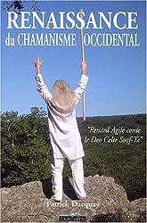 Renaissance du chamanisme occidental :