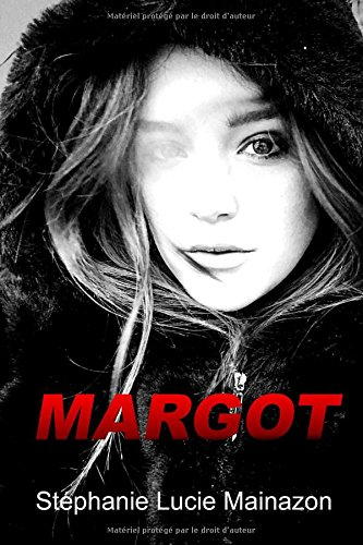 Margot par Stéphanie Lucie Mainazon