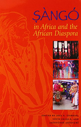 Sàngó in Africa and the African Diaspora (African Expressive Cultures)