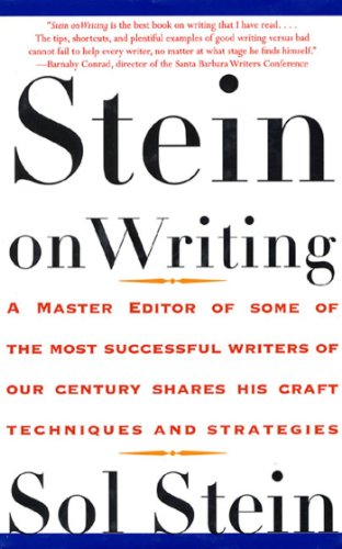 stein-on-writing-a-master-editor-of-some-of-the-most-successful-writers-of-our-century-shares-his-cr