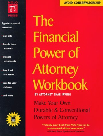 The Financial Power of Attorney Workbook (Nolo Press Self-Help Law) by Shae Irving (1997-12-02)