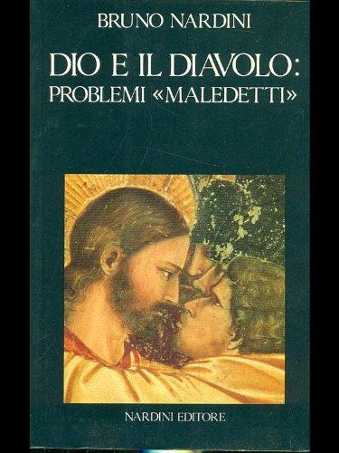 Dio e il diavolo: problemi maledetti