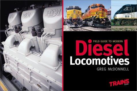 Field Guide to Modern Diesel Locomotives par Greg McDonnell