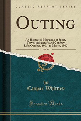 outing-vol-39-an-illustrated-magazine-of-sport-travel-adventure-and-country-life-october-1901-to-mar