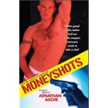 Moneyshots: An Erotic Thriller