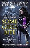 Some Girls Bite (Chicagoland Vampires, Band 1)