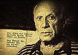 Kunst Druck Bild Pablo Picasso Zitat Sinn Leben Leinwand Poster Tapete Mousepad Acrylglas Alu-Dibond BalsaHolz Aufkleber (77 mal 55 cm, Massive Acrylglasplatte)