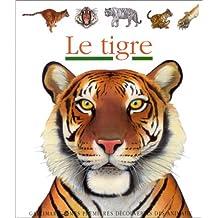 Le Tigre - mes premières découvertes - Sélection du Comité des mamans Hiver 2003 (3-6 ans)