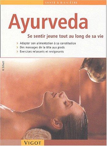 Ayurveda : Se sentir jeune tout au long de sa vie