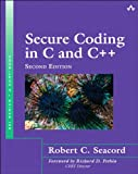 Seacord: Secure Coding in C and C+_2 (SEI Series in Software Engineering)