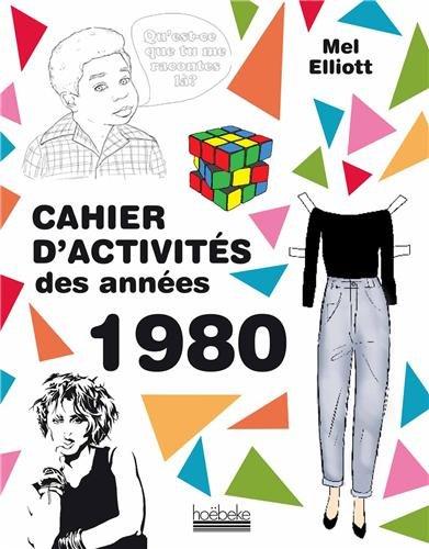 Cahier d'activités des années 1980