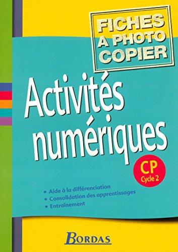 Activités numériques - CP • Fiches à photocopier