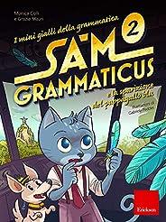 I mini gialli della grammatica. Sam Grammaticus e la sparizione del pappagallo blu (Vol. 2)