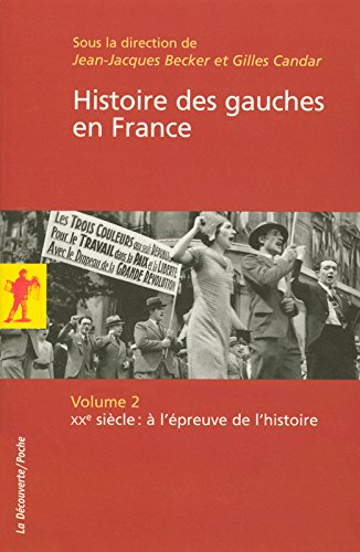 Histoire des gauches en France (02) par Sylvie Aprile