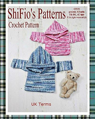 Crochet Pattern - CP275 - Baby Hooded Jumper - preemie, 0-3mths - UK Terminology (English Edition) Preemie Pullover