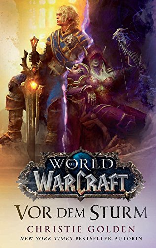 World of Warcraft: Vor dem Sturm: Die Vorgeschichte zu Battle of Azeroth