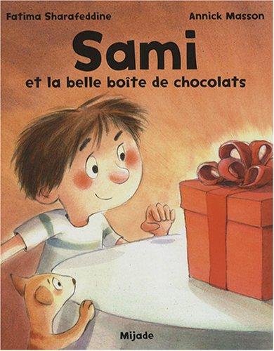 Sami et la belle boîte de chocolats par Annick Masson, Fatima Sharafeddine