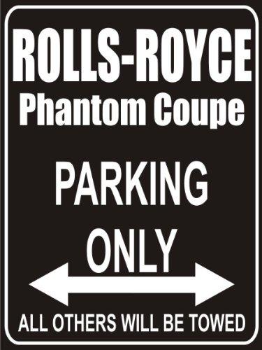pema-parkplatz-parking-only-rolls-royce-phantom-coupe-parkplatzschild