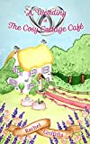 A Wedding at The Cosy Cottage Café: A delightful romantic comedy to make you smile this summer (English Edition)