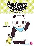 Pan'Pan Panda, une vie en douceur T02 (French Edition)