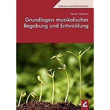 Grundlagen musikalischer Begabung und Entwicklung (Wißner-Lehrbuch)
