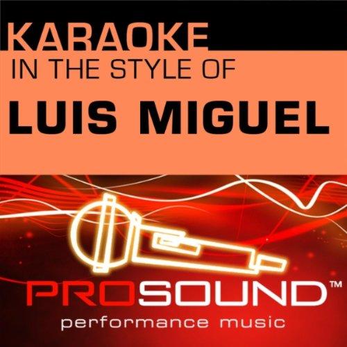 Hasta El Fin (Karaoke Lead Vocal Demo)[In the style of Luis Miguel]
