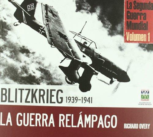 Descargar Libro Blitzkrieg-Guerra relampago 1939-1941 (TESOROS DE LA HISTORIA) de Richard Overy