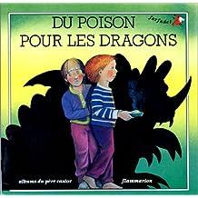 Du poison pour les dragons