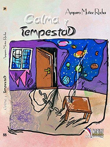Calma y tempestad (Libros Mablaz nº 88) por Amparo Muñoz Rocha