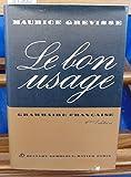 Grevisse Le Bon Usage Revue Grammaire française avec des remarques sur la langue française d'aujourd'hui 9e édition bei Amazon kaufen
