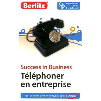 Success in Business - Téléphoner en entreprise en anglais
