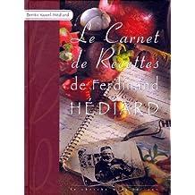 Carnets de recettes de Ferdinand Hédiar