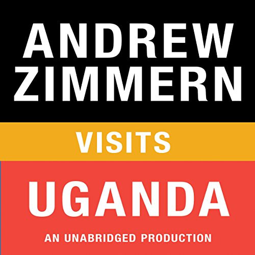 Andrew Zimmern Visits Uganda  Audiolibri