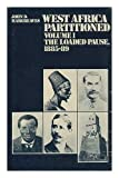 West Africa Partitioned: Volume 1: the Loaded Pause, 1885-89 / John D. Hargreaves