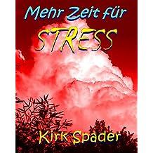 Mehr Zeit für Stress