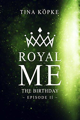 Royal Me: The Birthday (Episode 2)