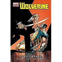 Wolverine - Marvel Now!: Bd. 2: Todesgefahr