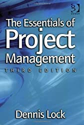 The Essentials of Project Management by Dennis Lock (September 28, 2007) Paperback