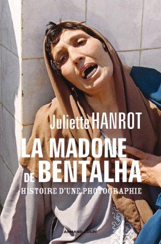 En ligne téléchargement La Madone de Bentalha : Histoire d'une photographie (Hors collection) epub pdf