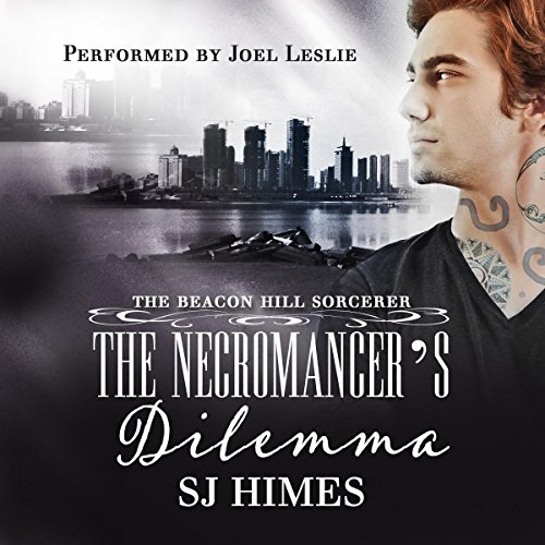 The Necromancer's Dilemma: The Beacon Hill Sorcerer, Book 2 -