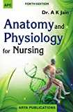 Anatomy and Physiology for Nursing